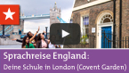 Sprachreisen England: Deine Sprachschule in London (Covent G...