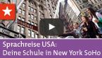 Sprachreisen USA: Deine Sprachschule in New York SoHo