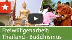 Freiwilligenarbeit Thailand: Buddhismus